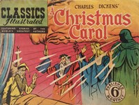 Classics Illustrated (Ayers & James, 1949 series) #32 ([February 1950?]) —A Christmas Carol