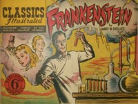 Classics Illustrated (Ayers & James, 1949 series) #35 ([May 1950?]) —Frankenstein