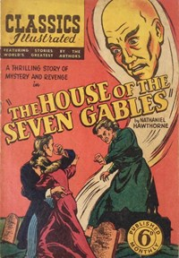 Classics Illustrated (Ayers & James, 1949 series) #38 ([August 1950?]) —The House of the Seven Gables