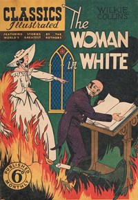 Classics Illustrated (Ayers & James, 1949 series) #44 ([February 1951?]) —The Woman in White