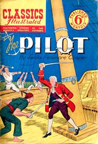 Classics Illustrated (Ayers & James, 1949 series) #45 ([March 1951?]) —The Pilot