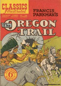 Classics Illustrated (Ayers & James, 1949 series) #47 ([May 1951?]) —The Oregon Trail