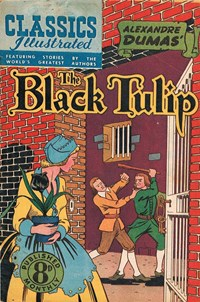 Classics Illustrated (Ayers & James, 1949 series) #48 ([June 1951?]) —The Black Tulip