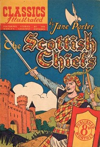 Classics Illustrated (Ayers & James, 1949 series) #49 ([July 1951?]) —The Scottish Chiefs