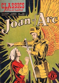 Classics Illustrated (Ayers & James, 1949 series) #52 ([October 1951?]) —Joan of Arc