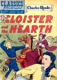 Classics Illustrated (Ayers & James, 1949 series) #53 ([November 1951?]) —The Cloister and the Hearth