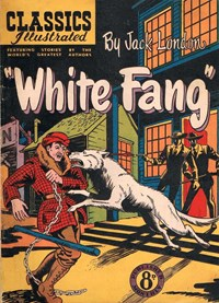 Classics Illustrated (Ayers & James, 1949 series) #55 ([January 1952?]) —White Fang