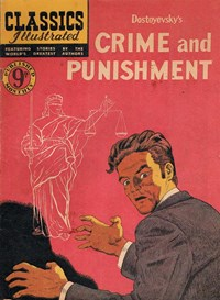 Classics Illustrated (Ayers & James, 1949 series) #62 ([August 1952?]) —Crime and Punishment