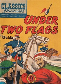 Classics Illustrated (Ayers & James, 1949 series) #63 ([September 1952?]) —Under Two Flags