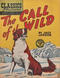 Classics Illustrated (Ayers & James, 1949 series) #65 ([November 1952?]) —The Call of the Wild