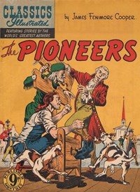 Classics Illustrated (Ayers & James, 1949 series) #67 ([January 1953?]) —The Pioneers