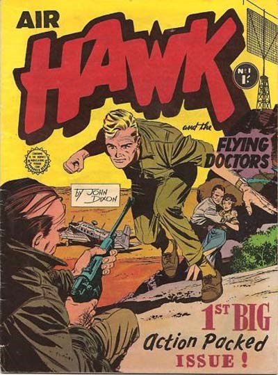 Air Hawk and the Flying Doctors (Horwitz, 1962 series) #1 ([June 1962])