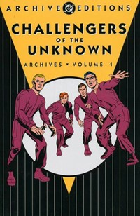 Challengers of the Unknown Archives (DC, 2003 series) #Volume 1 — Untitled