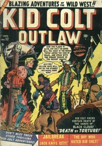 Kid Colt Outlaw (Marvel, 1949 series) #12 — Death by Torture!