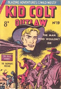 Kid Colt Outlaw (Transport, 1952 series) #19 — The Man Who Wouldn't Die