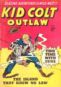 Kid Colt Outlaw (Transport, 1952 series) #22 — This Time With Guns