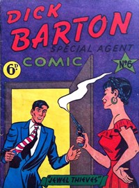 Dick Barton Special Agent Comic (Ayers & James, 1952 series) #6 ([1953?])