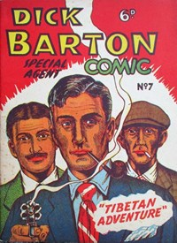 Dick Barton Special Agent Comic (Ayers & James, 1952 series) #7 ([1953?])