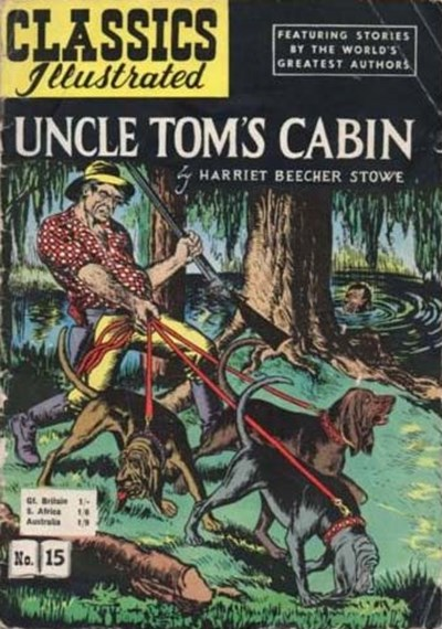 Classics Illustrated (Thorpe & Porter, 1951 series) #15 ([1952?]) —Uncle Tom's Cabin