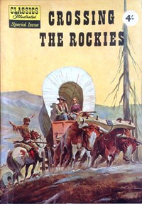Classics Illustrated Special Issue (Strato, 1960?) #HRN 129 — Crossing the Rockies