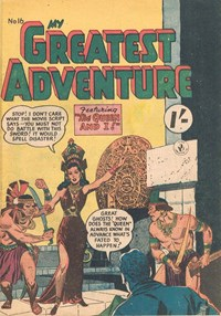 My Greatest Adventure (Colour Comics, 1955 series) #16 ([July 1956])