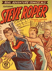 Breaking Canberra's Spy Ring, Page 1—Real Adventure Comics (Illustrated, 1950 series) #2  ([March 1950])