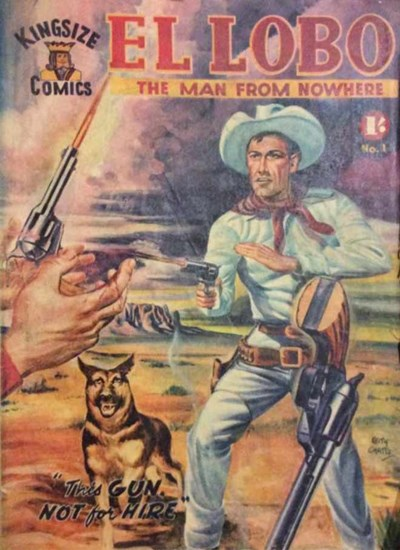 El Lobo the Man from Nowhere (Apache, 1956 series) #1 ([June 1956?])