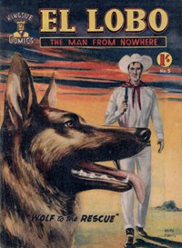 El Lobo the Man from Nowhere (Apache, 1956 series) #5 ([February 1957?])