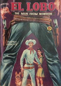 El Lobo the Man from Nowhere (Apache, 1956 series) #11 — Double Identity