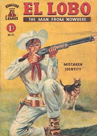 El Lobo the Man from Nowhere (Apache, 1956 series) #15 ([May 1958?])