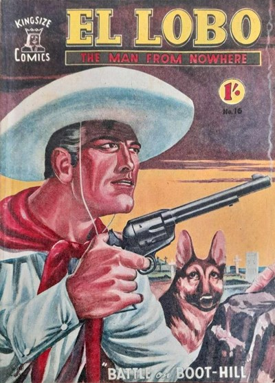 El Lobo the Man from Nowhere (Apache, 1956 series) #16 ([June 1958?])