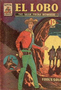 El Lobo the Man from Nowhere (Apache, 1956 series) #19 ([September 1958?])