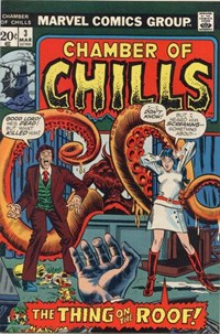 Chamber of Chills (Marvel, 1972 series) #3 — The Thing on the Roof!