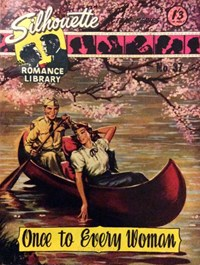 Silhouette Romance Library (Reigate, 1957? series) #37 — Once to Every Woman