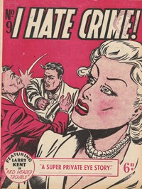 I Hate Crime! (Young's, 1953? series) #9 — Red Headed Trouble (Cover)