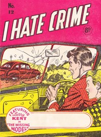 I Hate Crime! (Young's, 1953? series) #12 — The Missing Model (Cover)