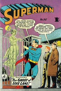 Superman (Colour Comics, 1950 series) #147 — The Ghost of Lois Lane!