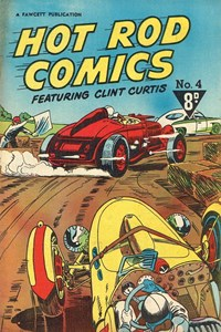 Hot Rod Comics Featuring Clint Curtis (Cleland, 1952? series) #4