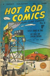 Hot Rod Comics Featuring Clint Curtis (Cleland, 1952? series) #2