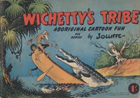 Wichetty's Tribe Aboriginal Cartoon Fun (ANL, 1955 series)  ([1955?])