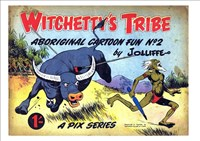 Witchetty's Tribe Aboriginal Cartoon Fun (Sungravure, 1955 series) #2 ([April 1953?])