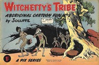 Witchetty's Tribe Aboriginal Cartoon Fun (Sungravure, 1955 series) #3 — Untitled