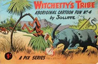 Witchetty's Tribe Aboriginal Cartoon Fun (Sungravure, 1955 series) #4 — Untitled