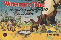 Witchetty's Tribe Aboriginal Cartoon Fun (Sungravure, 1955 series) #9 (October 1957)