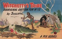 Witchetty's Tribe Aboriginal Cartoon Fun (Sungravure, 1955 series) #12 ([1958?])