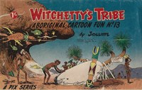 Witchetty's Tribe Aboriginal Cartoon Fun (Sungravure, 1955 series) #13 — Untitled