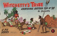 Witchetty's Tribe Aboriginal Cartoon Fun (Sungravure, 1955 series) #20 (August 1961)