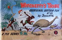 Witchetty's Tribe Aboriginal Cartoon Fun (Sungravure, 1955 series) #23 ([1962?])