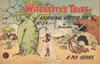 Witchetty's Tribe Aboriginal Cartoon Fun (Sungravure, 1955 series) #24 ([1962?])