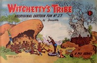 Witchetty's Tribe Aboriginal Cartoon Fun (Sungravure, 1955 series) #27 ([1963?])